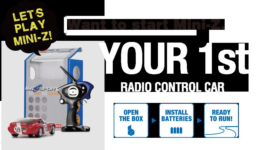 YOUR 1st RADIO CONTROL CAR